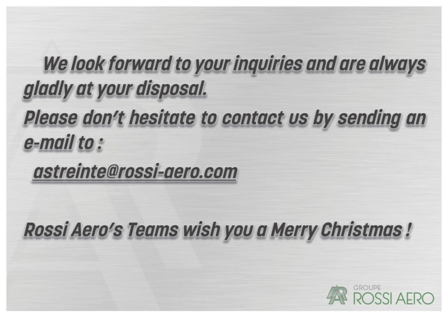 Rossi Aero look forward to your inquiries during Christmas Holidays !