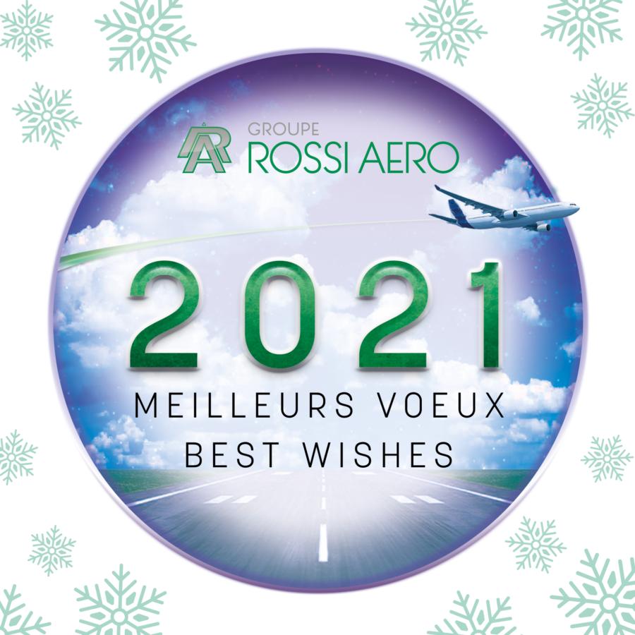 Groupe ROSSI AERO vousprésente sesmeilleurs voeux pour cetteannée 2021.